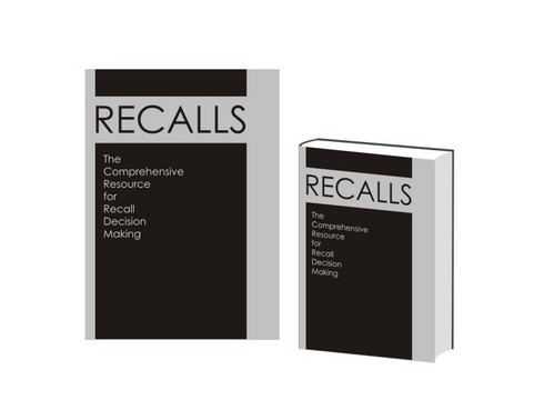 The Comprehensive Resource for Recall Decision Making