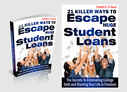 The Secrets To Eliminating College Debt and Starting Your Life in Freedom
