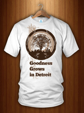 """Goodness Grows in Detroit"""