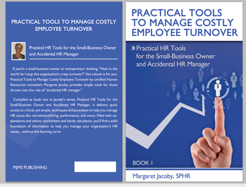 Practical HR Tools for the Small-Business Owner and Accidental HR Manager