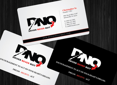 DRIVER NEVER QUIT / DREAM - BELIEVE - ACT Business Cards and Stationery  Draft # 171 by GenBullzzzz