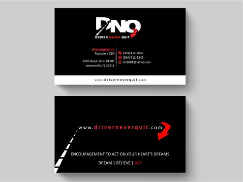 DRIVER NEVER QUIT / DREAM - BELIEVE - ACT Business Cards and Stationery  Draft # 228 by Deck86