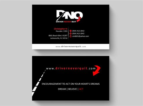 DRIVER NEVER QUIT / DREAM - BELIEVE - ACT Business Cards and Stationery  Draft # 230 by Deck86