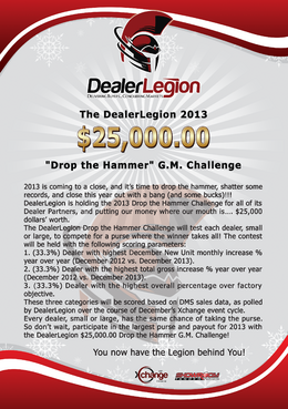 "The DealerLegion 2013 $25,000.00 ""Drop the Hammer"" G.M. Challenge Marketing collateral  Draft # 1 by Rozita"
