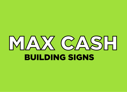 Max Cash Building signs Marketing collateral  Draft # 2 by umairmessi