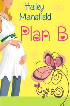 Plan B by Hailey Mansfield Other  Draft # 18 by FemmeDragon