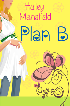 Plan B by Hailey Mansfield Other  Draft # 19 by FemmeDragon