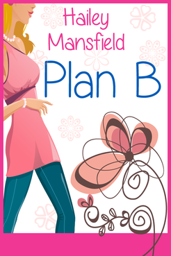 Plan B by Hailey Mansfield Other  Draft # 32 by FemmeDragon