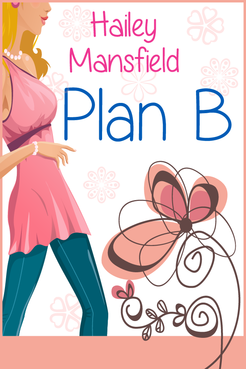 Plan B by Hailey Mansfield Other Winning Design by FemmeDragon