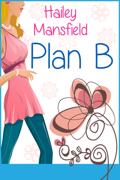 Plan B by Hailey Mansfield Other  Draft # 38 by FemmeDragon