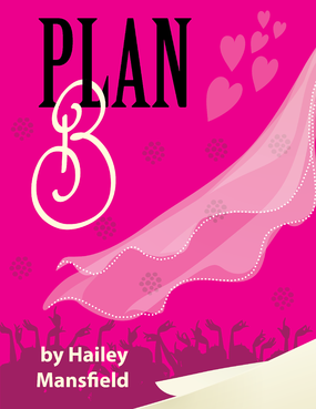 Plan B by Hailey Mansfield Other  Draft # 44 by kcardona