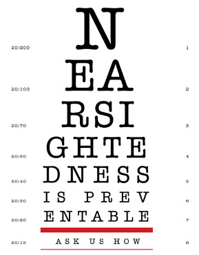 Nearsightedness is preventable.  Ask us how. Marketing collateral  Draft # 23 by fhipu