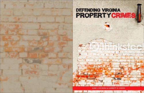Defending Virginia Property Crimes Other  Draft # 3 by cre8ivebrain