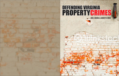 Defending Virginia Property Crimes Other  Draft # 7 by cre8ivebrain