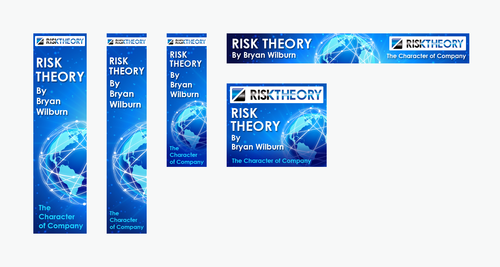 RISK THEORY BY Bryan Wilburn, THE CHARACTER OF COMPANY Static/Animated Display Ads Winning Design by pivotal