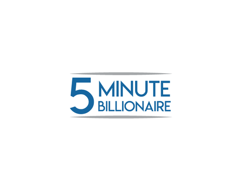 5 Minute Billionaire A Logo, Monogram, or Icon  Draft # 125 by raza4